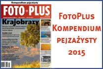 Foto Plus – VII 2015 – Kompendium pejzażysty Foto Plus – VII 2015 – Kompendium pejzażysty