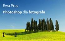 Photoshop dla fotografa Photoshop dla fotografa