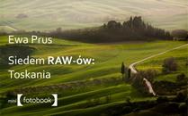 Ewa Prus, Siedem RAW-ów: Toskania Ewa Prus, Siedem RAW-ów: Toskania