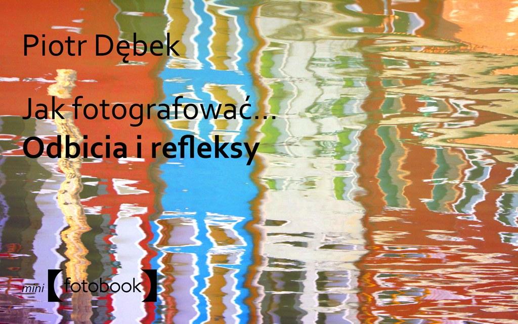 Fotobook Jak fotografować odbicia i refleksy