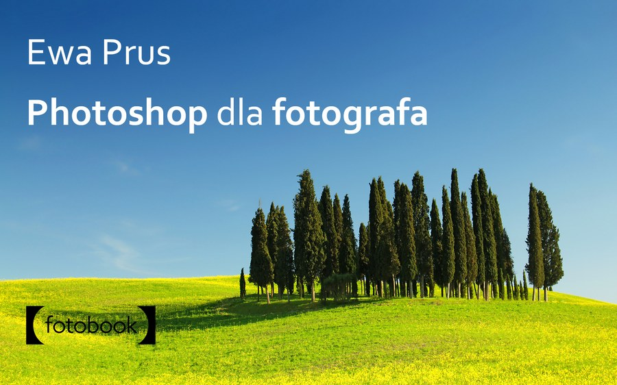 Praktyczny Photoshop dla fotografa