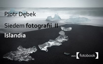 Siedem fotografii II – Islandia Siedem fotografii II – Islandia