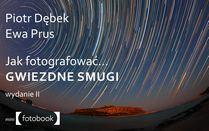 Jak fotografować gwiezdne smugi